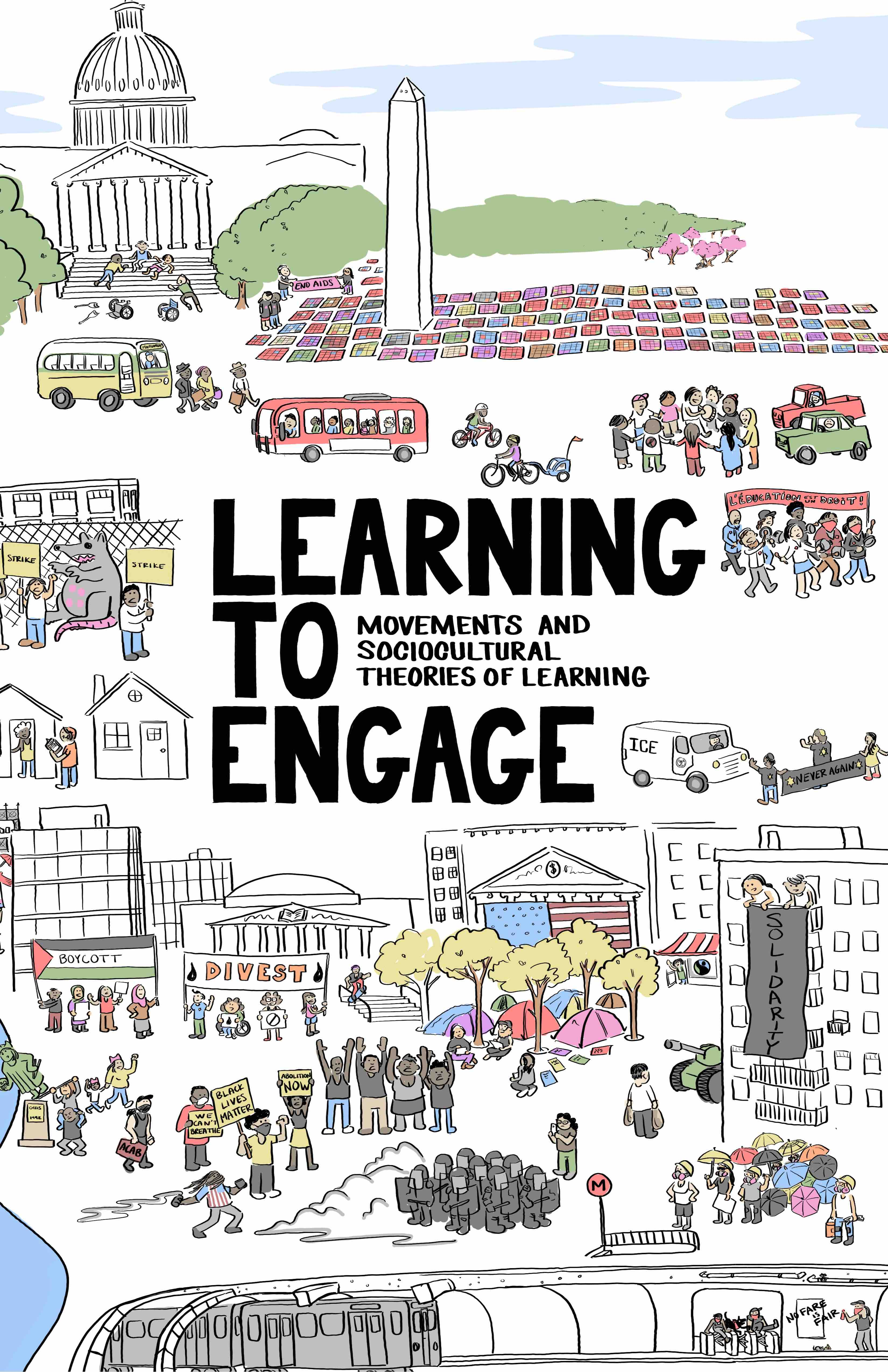 Learning to Engage Book Front Cover, with small illustrations of various social movements. Title reads: Learning to Engage: Movements and Sociocultural Theories of Learning